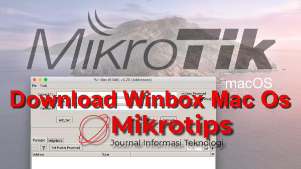 Cara Install dan Download Winbox Mac